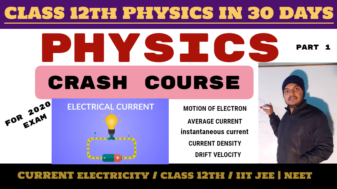 Photo of Class 12th Physics Chapter 3 Current electricity Crash Course average or instantaneous current Hindi